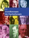 Grundkonzepte der Psychotherapie