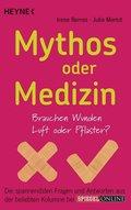 Mythos oder Medizin