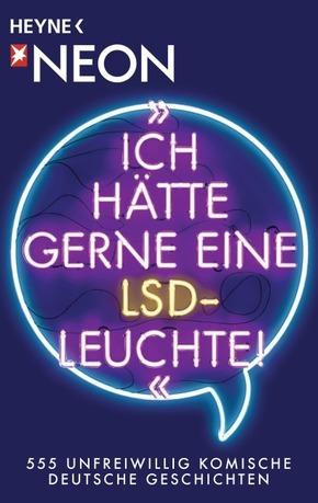 'Ich hätte gerne eine LSD-Leuchte!'