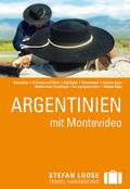 Stefan Loose Travel Handbücher Reiseführer Argentinien mit Montevideo