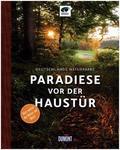 DuMont Bildband Paradiese vor der Haustür - Deutschlands Naturparke