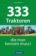 333 Traktoren, die man kennen muss!