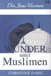 Wunder unter Muslimen