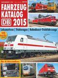 Eisenbahn-Fahrzeugkatalog DB 2015 Lokomotiven - Triebwagen u.a.