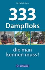 333 Dampfloks, die man kennen muss!