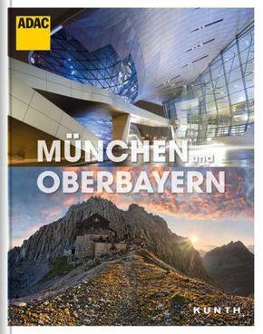 München und Oberbayern - KUNTH ADAC Reisebildband