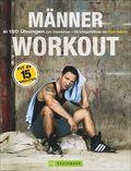 Training ohne Geräte: Das Männer-Workout