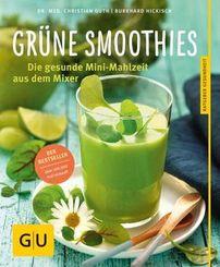 Grüne Smoothies - Die gesunde Mini-Mahlzeit aus dem Mixer