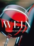 Wein - Alles, was man wissen muss