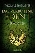 Das verbotene Eden - Erwachen