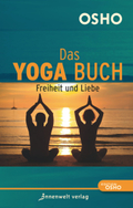 Das Yoga Buch II Freiheit und Liebe
