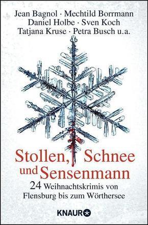 Stollen, Schnee und Sensenmann - 24 Weihnachtskrimis
