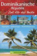 Dominikanische Republik, Zeit für das Beste