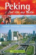 Peking, Zeit für das Beste