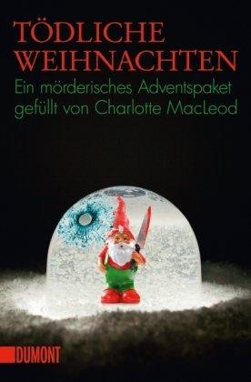 Tödliche Weihnachten - Charlotte MacLeod