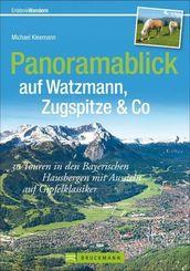 Panoramablick auf Watzmann, Zugspitze & Co