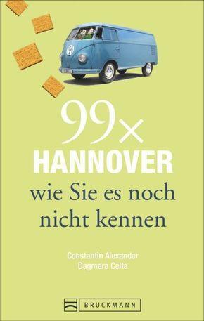99 x Hannover wie Sie es noch nicht kennen