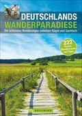 Deutschlands Wanderparadiese