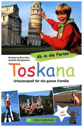 Ab in die Ferien - Toskana