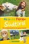Ab in die Ferien - Südtirol