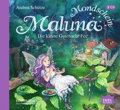 Maluna Mondschein. Die kleine Gutenacht-Fee, 2 Audio-CD
