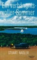 Ein verhängnisvoller Sommer