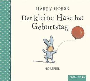 Der kleine Hase hat Geburtstag, 1 Audio-CD
