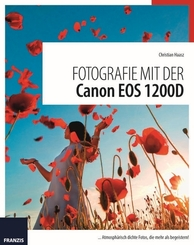 Fotografie mit der Canon EOS 1200D