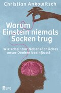 Warum Einstein niemals Socken trug