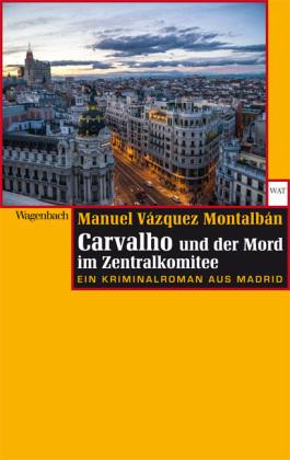 Carvalho und der Mord im Zentralkomitee