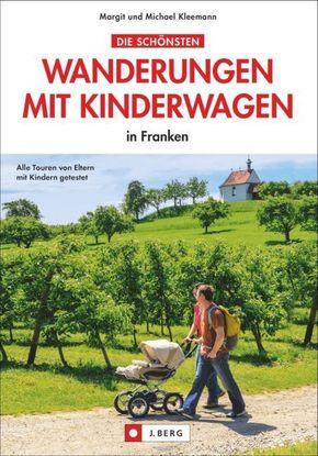 Die schönsten Wanderungen mit Kinderwagen in Franken