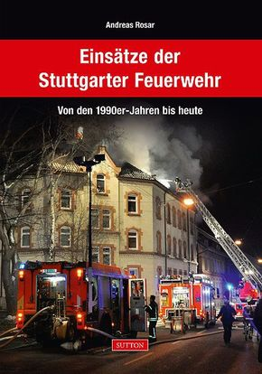 Einsätze der Stuttgarter Feuerwehr