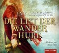 Die List der Wanderhure, 6 Audio-CDs