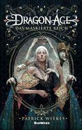 Dragon Age - Das maskierte Reich