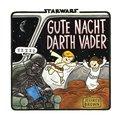 Gute Nacht, Darth Vader