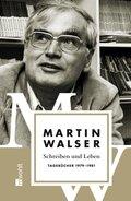 Leben und Schreiben; Tagebücher 1979-1981; Tl.4