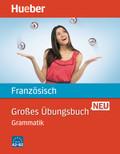 Großes Übungsbuch Französisch neu - Grammatik