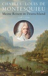 Meine Reisen in Deutschland 1728-1729