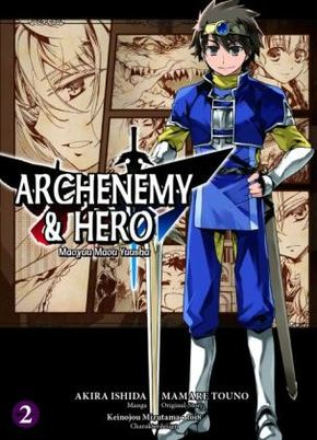 Archenemy & Hero - Maoyuu Maou Yuusha - Bd.2