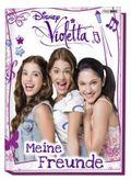 Disney Violetta Meine Freunde
