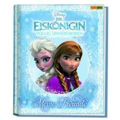Disney Die Eiskönigin - Völlig unverfroren, Meine Freunde