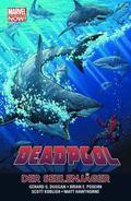 Deadpool (Marvel Now) - Der Seelenjäger