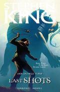 Stephen Kings Der Dunkle Turm -  Last Shots, Graphic Novel