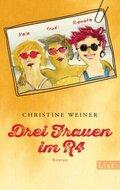 Drei Frauen im R4