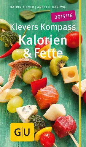 Klevers Kompass Kalorien & Fette 2015/16