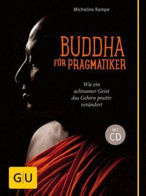 Buddha für Pragmatiker, m. Audio-CD