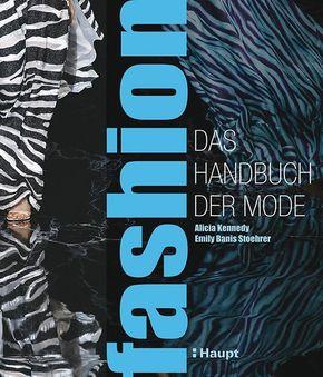 fashion - das Handbuch der Mode
