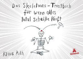 Das Skeletoons-Trostbuch für wenn alles total scheiße läuft