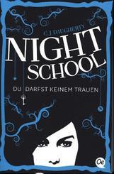 Night School - Du darfst keinem trauen.