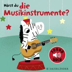 Hörst du die Musikinstrumente?, m. Soundeffekten